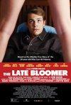 Locandina di The Late Bloomer