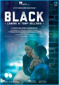 Black – L'amore ai tempi dell'odio in streaming & download