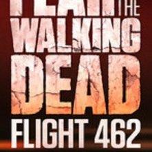 Locandina di Fear the Walking Dead: Flight 462