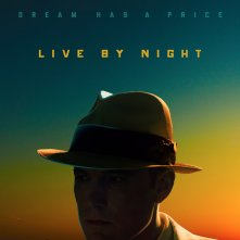 Locandina di Live By Night