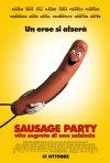 Locandina di Sausage Party: Vita segreta di una salsiccia