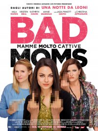 Bad Moms – Mamme molto cattive in streaming & download