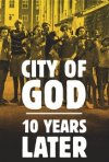 Locandina di City of God: 10 Years Later