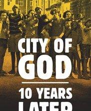Locandina di City of God: 10 Years Later