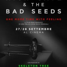 Locandina di Nick Cave & The Bad Seeds - One More Time With Feeling