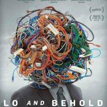 Locandina di Lo and Behold - Internet: Il futuro è oggi