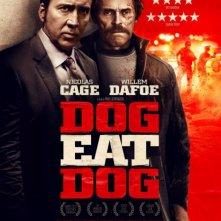 Locandina di Dog Eat Dog