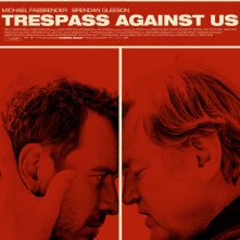 Locandina di Trespass Against Us