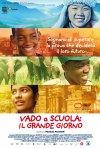 Locandina di Vado a scuola: Il grande giorno