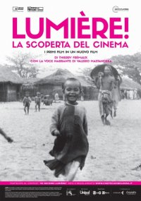Lumière! La scoperta del cinema in streaming & download