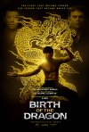Locandina di Birth of the Dragon