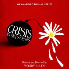 Crisis in Six Scenes: la locandina della serie
