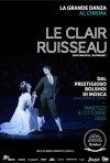 Locandina di Il Balletto del Bolshoi: Le Clair Ruisseau