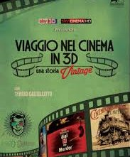 Locandina di Viaggio nel Cinema in 3D: Una Storia Vintage