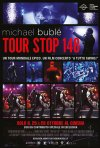 Locandina di Michael Bublé - Tour Stop 148