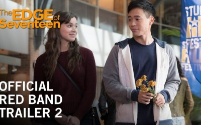 The Edge of Seventeen - Trailer Red Band 2