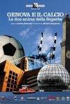 Locandina di Genova e il calcio le due anime della superba