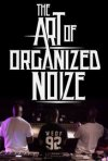 Locandina di The Art of Organized Noize