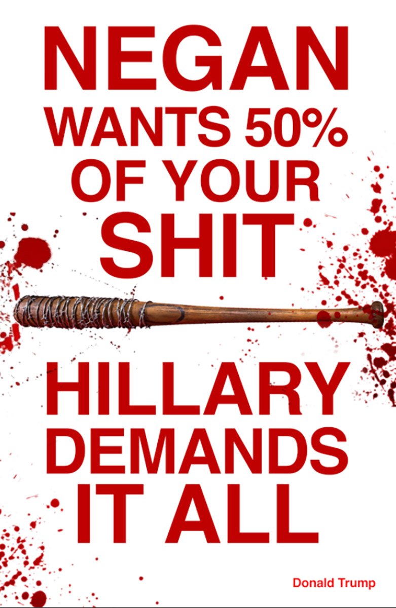 The Walking Dead: un poster della campagna anti Hillary Clinton a tema Negan
