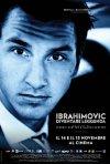 Locandina di Zlatan Ibrahimovic - Diventare leggenda
