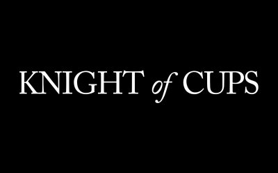 Knight of Cups - Trailer