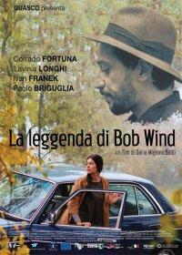 La leggenda di Bob Wind in streaming & download