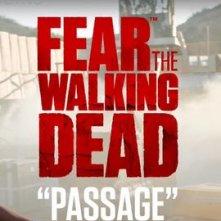 Locandina di Fear the Walking Dead: Passage
