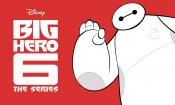 Big Hero 6: la serie animata avrà gli stessi doppiatori del film