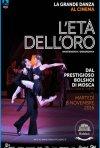 Locandina di Il balletto del Bolshoi: L'età dell'oro