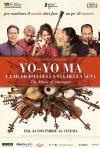 Locandina di Yo-Yo Ma e i musicisti della Via della Seta