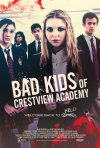 Locandina di Bad Kids of Crestview Academy