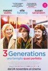 Locandina di 3 Generations – Una famiglia quasi perfetta