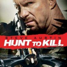 Locandina di Hunt to kill - Caccia all'uomo