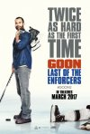 Goon: Last of the Enforcers, la nuova locandina
