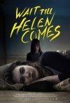 Locandina di Wait Till Helen Comes