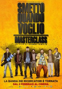 Smetto quando voglio – Masterclass in streaming & download