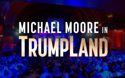 Michael Moore in TrumpLand - Trailer
