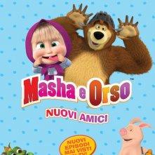 Locandina di Masha e orso - Nuovi amici