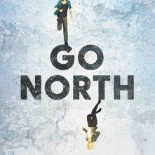 Locandina di Go North