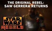 The Original Rebel: Saw Gerrera Returns - Star Wars Rebels