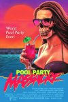 Locandina di Pool Party Massacre