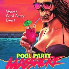 Locandina di Pool Party Massacre