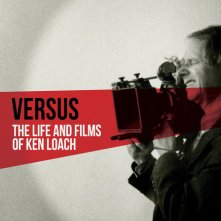 Locandina di Versus: The Life and Films of Ken Loach
