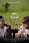Locandina di My Feral Heart