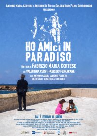 Ho amici in Paradiso in streaming & download