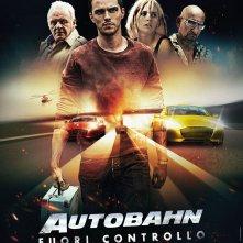 Locandina di Autobahn - Fuori controllo