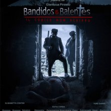 Locandina di Bandidos e Balentes - Il codice non scritto