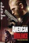 Locandina di American Violence