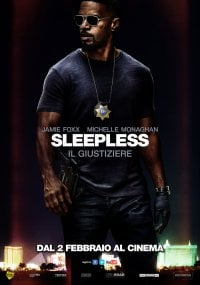 Sleepless – Il giustiziere in streaming & download