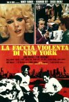 Locandina di La faccia violenta di New York